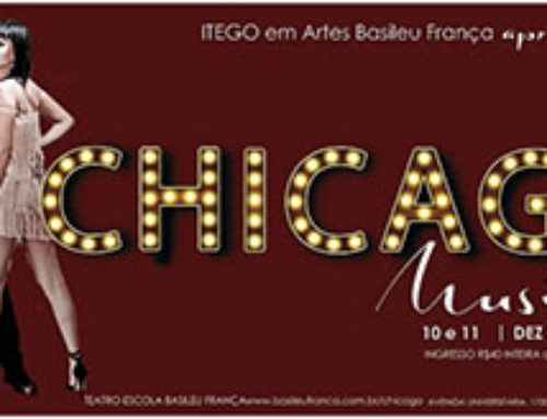 Itego em Artes Basileu França apresenta: Chicago Musical